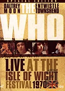 The Who: Live At The Isle Of Wight Festival, 1970 [DVD] [2006]