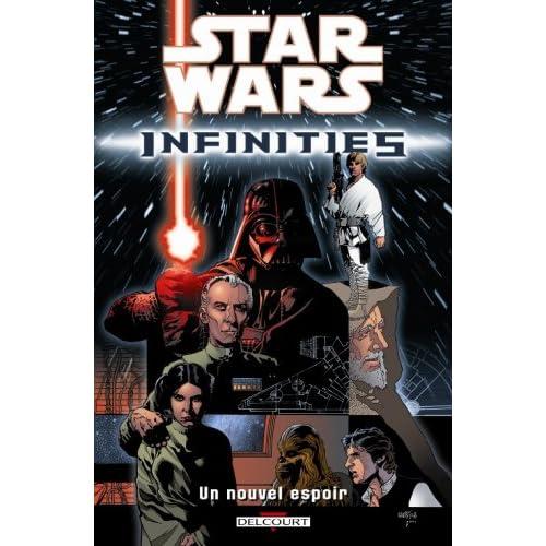 Star Wars Infinities, Tome 1 : /Un nouvel espoir
