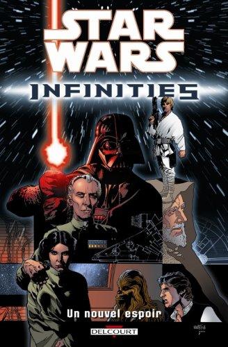 Star Wars Infinities, Tome 1 :/Un nouvel espoir