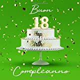 Buon Compleanno: 18 Anni - Libro degli ospiti con 110 Pagine - Copertina verde chiaro