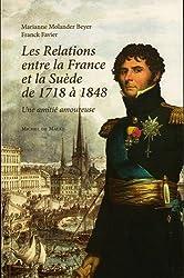 Les relations entre la France et la Suède de 1748 à 1848 : Une amitié amoureuse