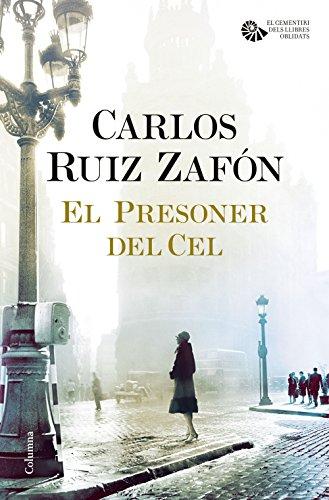 El Presoner del Cel (Catalan Edition) por Carlos Ruiz Zafón