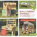 Jeux et mobilier d'enfants en palettes - Mur d'escalade, bac à sable, jeu de palets, balancelle, tableau noir, cabane....