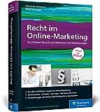 Recht im Online-Marketing: So schützen Sie sich vor Fallstricken und Abmahnungen. Aktuell zur DS-GVO (3. Auflage 2018)