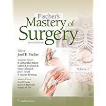 Fischer's Mastery of Surgery (English Edition)