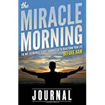 The Miracle Morning Journal by Elrod, Hal (2013) Paperback