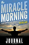 the miracle morning journal by elrod hal 2013 paperback