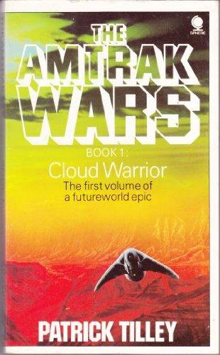 amtrak-wars-vol1-cloud-warrior-cloud-warrior-bk-1