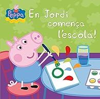 En Jordi comença l'escola! par  Varios autores