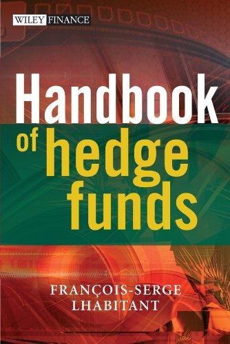 Handbook of Hedge Funds (The Wiley Finance Series) por François-Serge Lhabitant