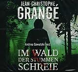 Im Wald der stummen Schreie (Hörbuch) gelesen von Andrea Sawatzki