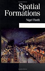 Spatial Formations (Published in association with Theory, Culture & Society)