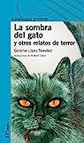 La sombra del gato par Concha López Narváez