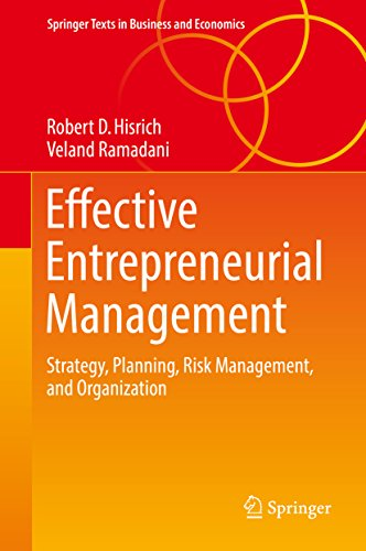 Effective Entrepreneurial Management: Strategy, Planning, Risk Management, and Organization (Springer Texts in Business and Economics) (English Edition)