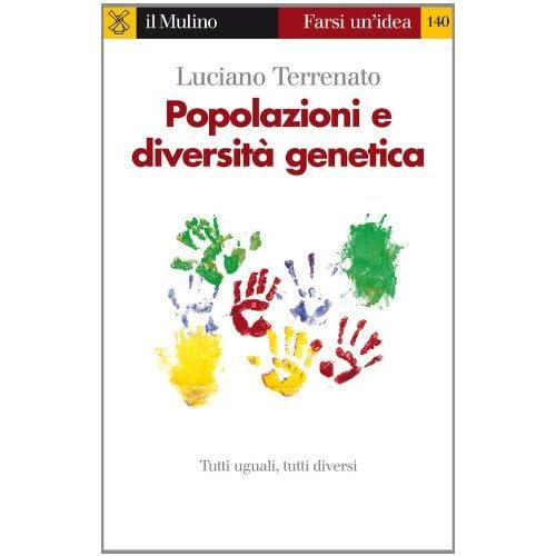 Popolazioni E Diversità Genetica (Farsi Un'idea Vol. 140)