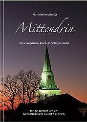 Mittendrin: Die evangelische Kirche in Solingen-Wald