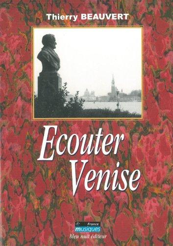 Écouter Venise par Thierry Beauvert