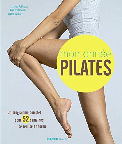 Mon année Pilates : Un programme comple...