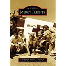 Mercy Flights (Images of America) (English Edition)