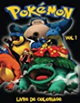 Pokemon Livre de coloriage Volume 1:...
