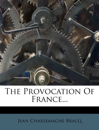 The Provocation Of France...