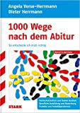 STARK Angela Verse-Herrmann/Dieter Herrmann: 1000 Wege nach dem Abitur - Angela Verse-Herrmann, Dieter Herrmann
