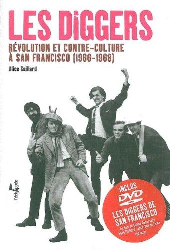 Les Diggers Revolution et Contre-Revolution a San Francisco (1966-1968)
