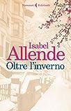 Isabel Allende (Autore), E. Liverani (Traduttore)(2)Acquista: EUR 18,50EUR 15,7324 nuovo e usatodaEUR 14,00