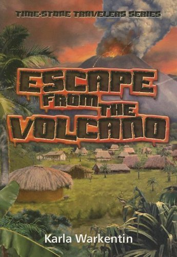 Escape from the Volcano (Time-Stone Travelers) by Karla Warkentin (2005-09-01) par Karla Warkentin