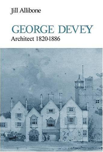 George Devey: Architect, 1820-86 (First Books)