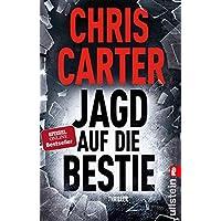 Jagd auf die Bestie (Ein Hunter-und-Garcia-Thriller 10)