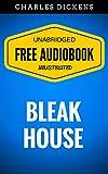 Image de Bleak House: By Charles Dickens - Illustrated (Free Audiobook + Unabridged + Ori