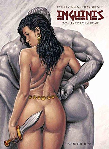 Inguinis : Les corps de Rome - Tome 2