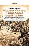 Image de Aigues-Mortes, il massacro degli italiani