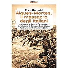 Aigues-Mortes, il massacro degli italiani (GrandAngolo)
