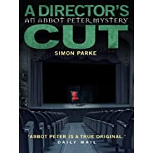 A Director's, Cut: An Abbot Peter Mystery