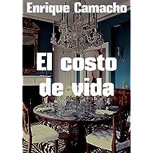 El costo de vida (Spanish Edition)