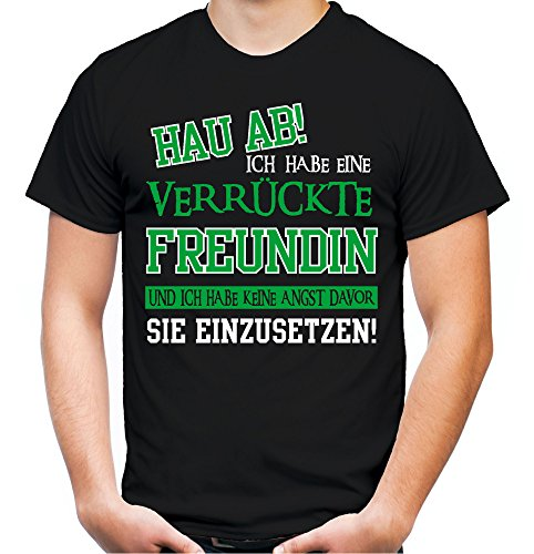Verrückte Freundin T-Shirt | Geburtstag | Geschenk | Geschenkidee | Sprüche | Zitate | Kostüm | Coole | Mama | Papa | Männer | Herren | Fun Schwarz