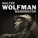 My future is my past / Walter 'Wolfman' Washington, guit., chant | Washington, Walter Wolfman - Chant