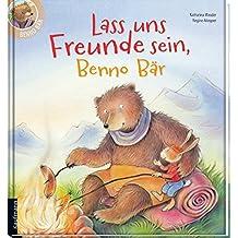 Lass uns Freunde sein, Benno Bär