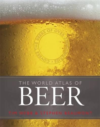 World Atlas of Beer by Tim Webb (2012-08-28)