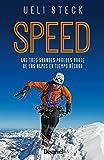 Speed. Las tres grandes paredes norte de los Alpes en tiempo récord.
