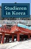 Studieren in Korea: Erfahrungsbericht zum Studium in Südkorea