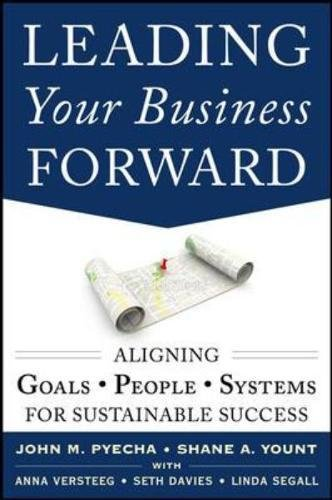 leading-your-business-forward-aligning-goals-people-and-systems-for-sustainable-success-business-boo