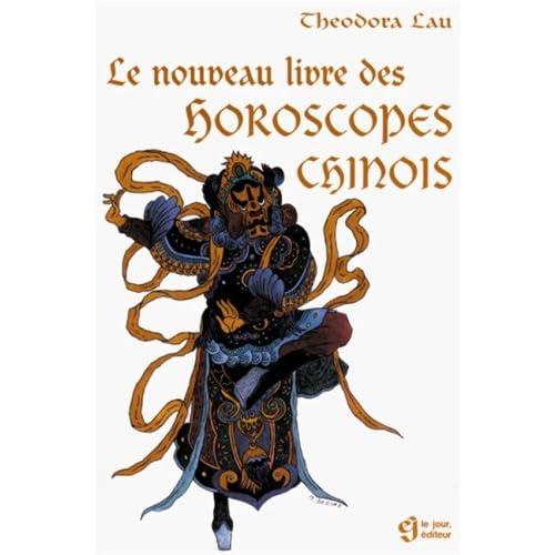 Le nouveau livre livre des horoscopes chinois