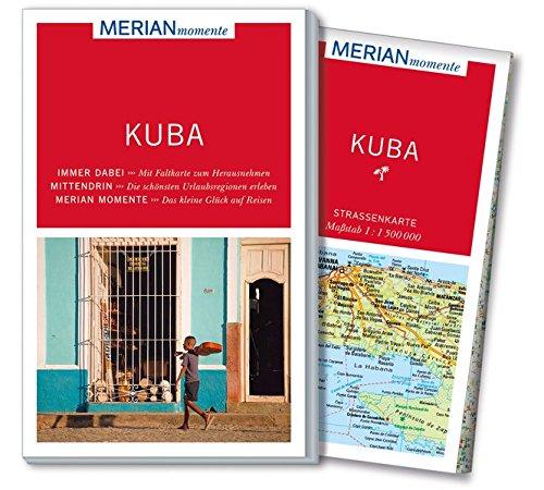 MERIAN momente Reiseführer Kuba: MERIAN momente - Mit Extra-Karte zum Herausnehmen