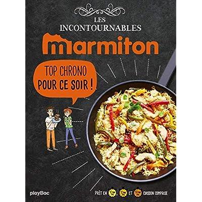 Marmiton Top Chrono pour ce soir ! Les recettes incontournables: Les meilleures recettes top chrono du site !