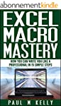 Excel Macro Mastery - How You Can Wri...