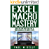 Excel Macro Mastery - How You Can Write VBA Like a Professional in 15 Simple Steps