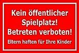 Schild Kein öffentlicher Spielplatz – Betreten verboten – 15x20cm, 30x20cm und 45x30cm – Bohrlöcher Aufkleber Hartschaum Aluverbund -S00094D